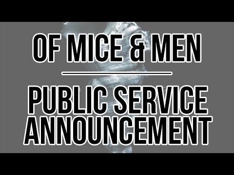 Of Mice & Men - Public Service Announcement ( · Español/English)
