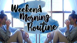 Weekend Morning Routine 2016!