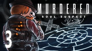 Murdered: Soul Suspect [Part 3] - Obviously Oblivious