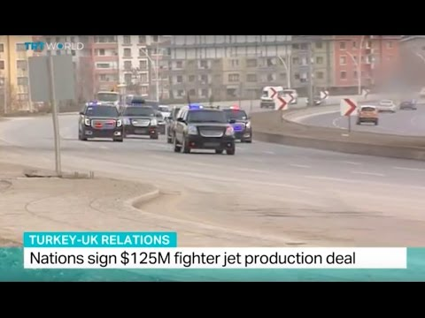 Turkey-UK Relations: Nations sign $125M fighter jet production deal