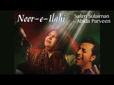 Thumbnail: Noor E Ilahi - Official Music Video | Salim Sulaiman Feat. Abida Parveen (Eid Special 2016)