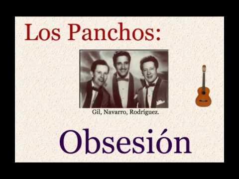 Los Panchos:  Obsesión  -  (letra y acordes)