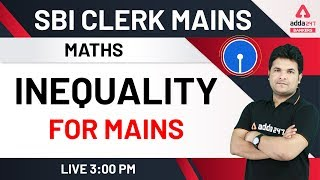SBI Clerk Mains 2020 | Inequality | Maths for SBI Clerk Mains Preparation