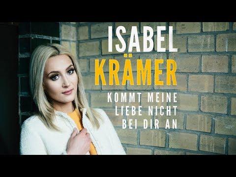 Isabel Krämer - Kommt Meine Liebe Nicht Bei Dir An (Official Music Video HD)