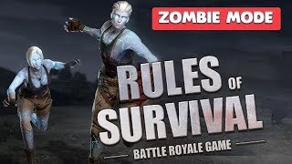 RULES OF SURVIVAL - ZOMBIE MODE GAMEPLAY ( iOS / ANDROID )