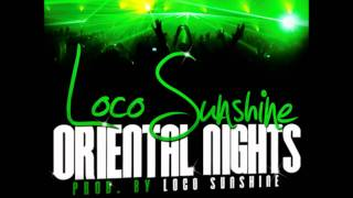 Loco Sunshine - Oriental Nights (prod. by Loco Sunshine)
