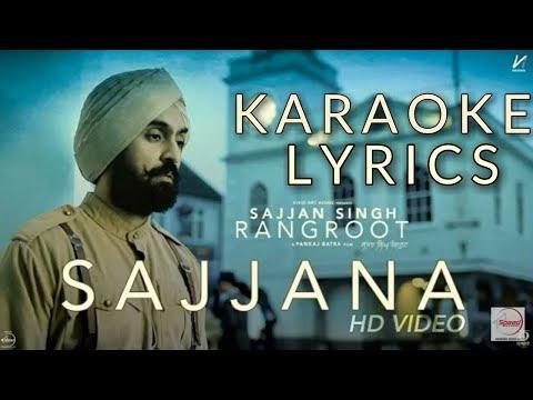 Sajjana   Karaoke & Lyrics   SAJJAN SINGH RANGROOT   DILJIT DOSANJH   Pankaj Batra
