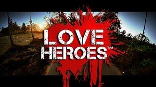 Love Heroes Saison 1 Teaser