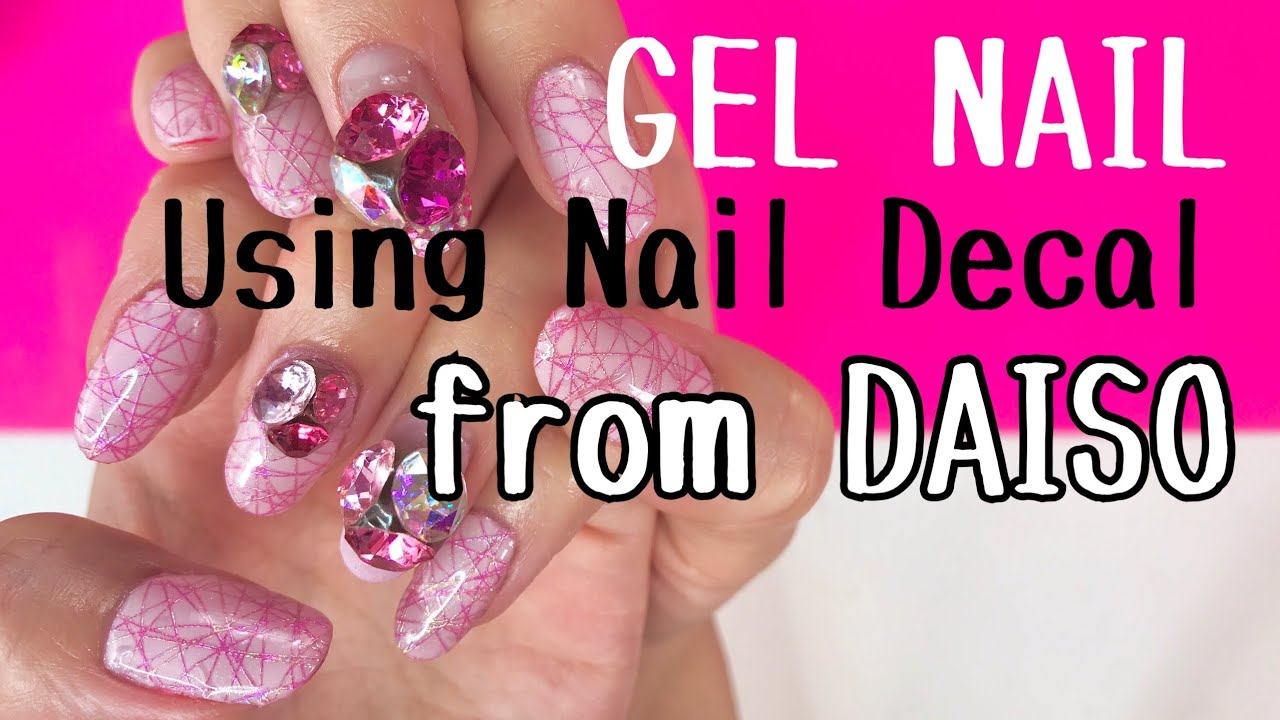 GEL NAIL TUTORIAL with NAIL DECAL from DAISO JAPAN!