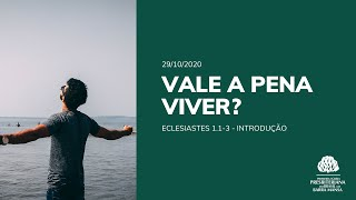 Vale a Pena Viver? - Estudo - 29/10/2020