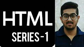 HTML series -1