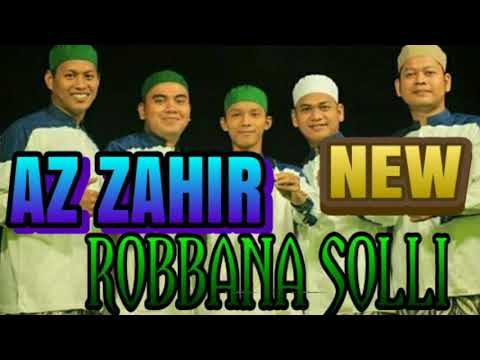 Terbaru !!!! Az Zahir ROBBANA SOLLI