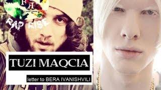 TUZI MAQCIA (rap rise) - letter to BERA IVANISHVILI - rap rise - ft (anarqia18 )