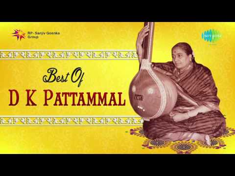 Top 4 Songs of D.K. Pattammal | Audio Jukebox