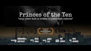 Video Princes of the Yen: Central Bank Truth Documentary 『円の支配者』 download MP3, 3GP, MP4, WEBM, AVI, FLV Mei 2018