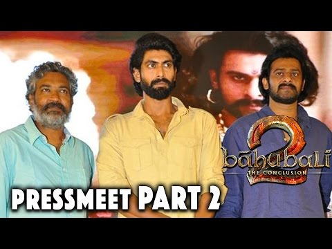 Baahubali - The Conclusion - Official Press Meet Part 2 || Prabhas, Rajamouli, Anushka, Tamanah