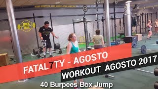 CROSSFIT WORKOUT AGOSTO 2017 - Fatal7ty