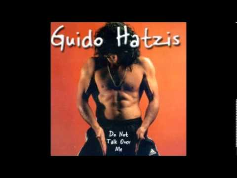 Guido Hatzis - Do Not Talk Over Me (1999)