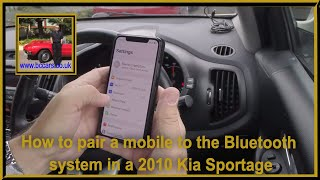 How to pair a mobile to the bluetooth system in a 2010 Kia Sportage