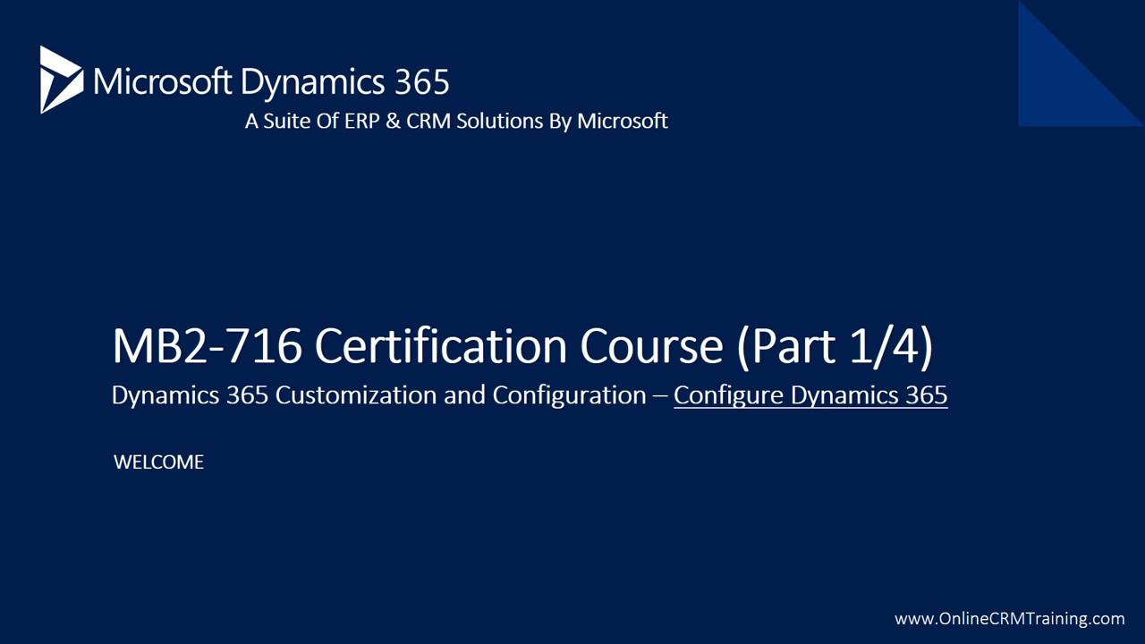 Mb2 716 Microsoft Dynamics 365 Customization Configuration Part