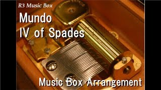 Mundo/IV of Spades [Music Box]