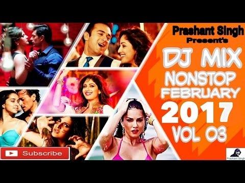 Latest Hindi Songs 2017  REMIX DJ