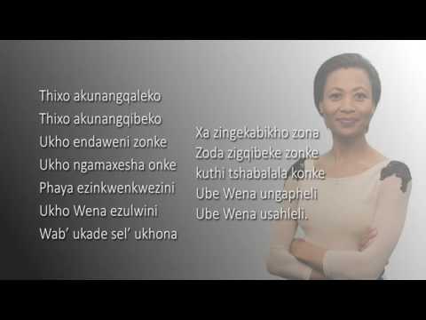 THIXO AKUNANGQALEKO with lyrics