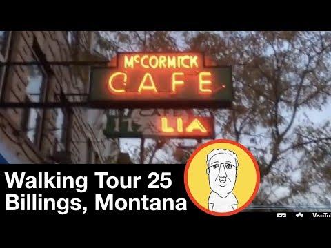 Walking Tour 25:  Billings, Montana Part 1
