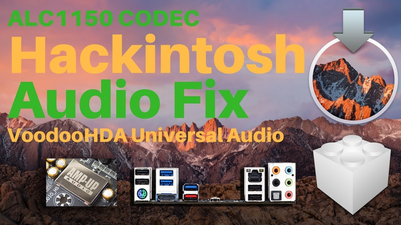 Hackintosh 2017: Realtek ALC1150 Audio Fix for macOS Sierra x99 Video  Tutorial