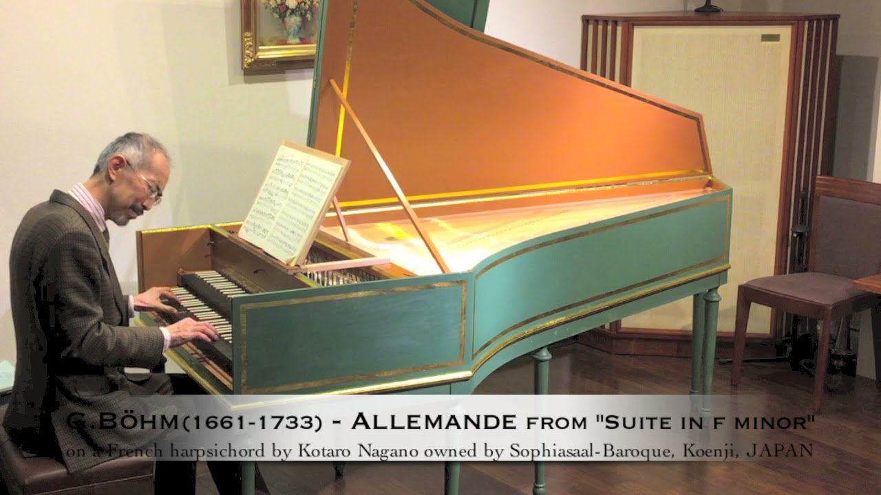 """G.Böhm(1661−1733) - Allemande from """"Suite in f minor"""" on a French harpsichord by Kotaro Nagano(2018)"""