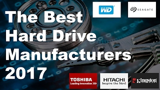 The Best Hard Drive Manufacturers 2017-PC Gaming Hardware ✔
