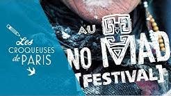 { vidéo } Les Croqueuses au No Mad Festival !