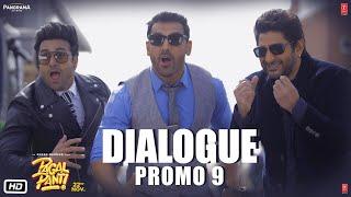 Pagalpanti: (Dialogue Promo 9) | Anil, Urvashi, John, Arshad, Ileana, Pulkit, Kriti