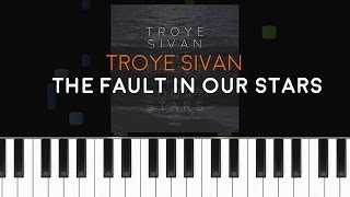 "Troye Sivan - ""The Fault In Our Stars"" Piano Tutorial - Chords - How To Play - Cover"