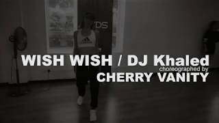Wish wish - Dj Khaled Ft Cardi B, 21 Savage | Cherry Vanity Choreography | MYDS Malaysia