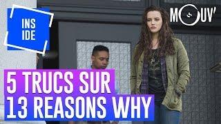 5 trucs à savoir sur...  13 Reasons Why saison 2 #INSIDE