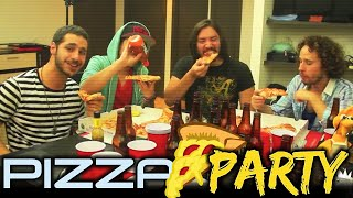 ► Pizza Party