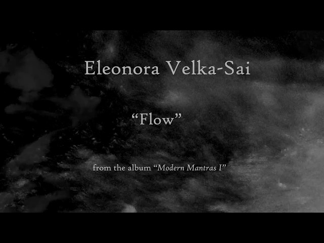 Velka-Sai - Flow (modern mantra for meditation and life)