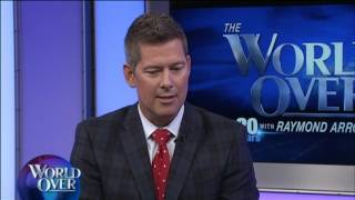 World Over - 2017-04-27 – The Latest from Capitol Hill, Rep. Sean Duffy with Raymond Arroyo