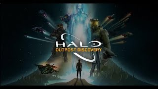 Halo: Outpost Discovery Trailer