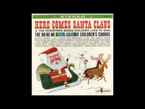 Do-Re-Mi Children's Chorus - ¿Dónde Está Santa Claus? (Stereo)