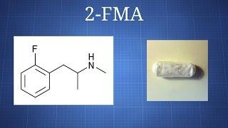 2-Fluoromethamphetamine (2-FMA): What We Know