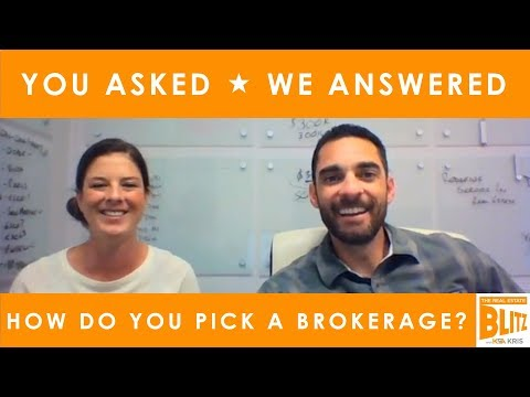 How Do You Choose a Broker as a New Agent? // The Real Estate Blitz