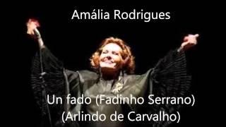 Amália Rodrigues - Un fado (Fadinho Serrano) (Arlindo de Carvalho)