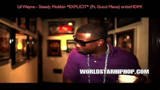 Lil Wayne - Steady Mobbin *EXPLICIT* OFFICIAL MUSIC VIDEO *HD* (w/Lyrics)