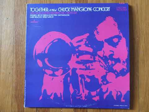 Chuck Mangione  Together    1971  with the Rochester Philharmonic full album