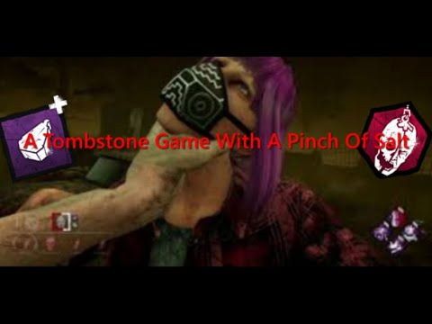 A Bit Of A Difficult Tombstone Game With A Pinch Of Salt - Dead By Daylight Myers Gameplay