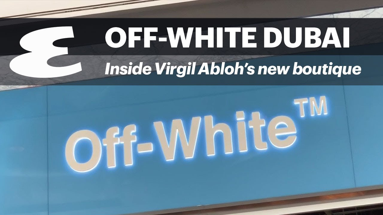 21015f18a972 Inside Virgil Abloh s Off White boutique in Dubai Mall  Exclusive ...