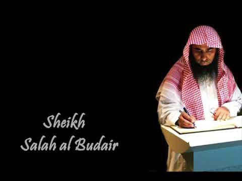 Surah Al-Baqarah,Ayahs 285-286 ( Amanarrasulu ) by Sheikh Salah al Budair | الشيخ صلاح البدير