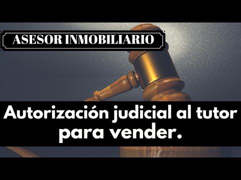 Autorización Judicial al tutor para vender.
